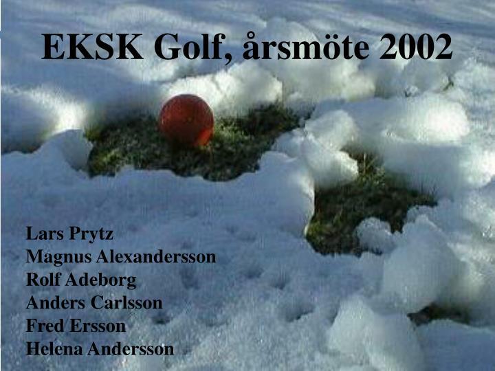 EKSK Golf, årsmöte 2002