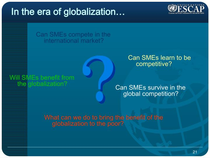 In the era of globalization…