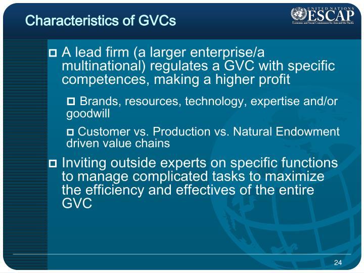Characteristics of GVCs