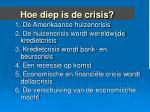 hoe diep is de crisis