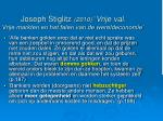joseph stiglitz 2010 vrije val vrije markten en het falen van de wereldeconomie1