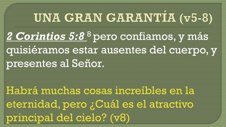 UNA GRAN GARANTÍA (v5-8)