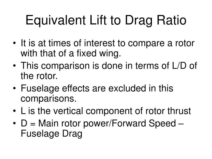 Equivalent Lift to Drag Ratio