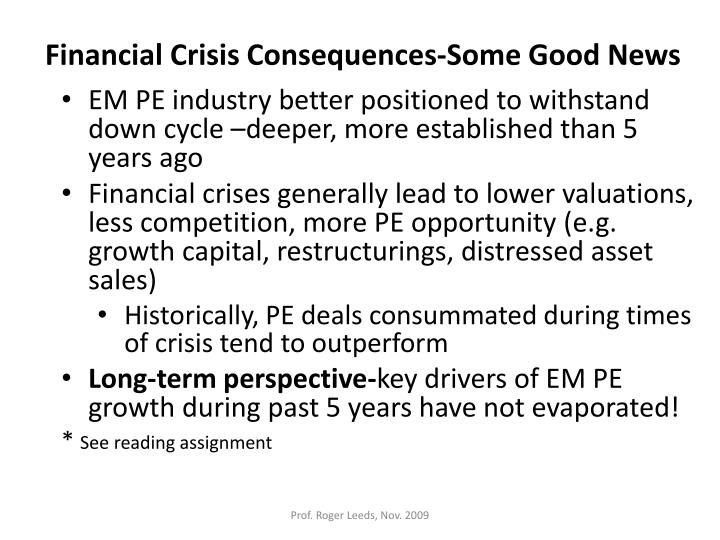 Financial Crisis Consequences-Some Good News