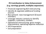 pe contribution to value enhancement e g earnings growth multiples expansion