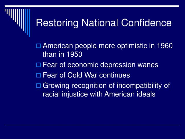 Restoring National Confidence