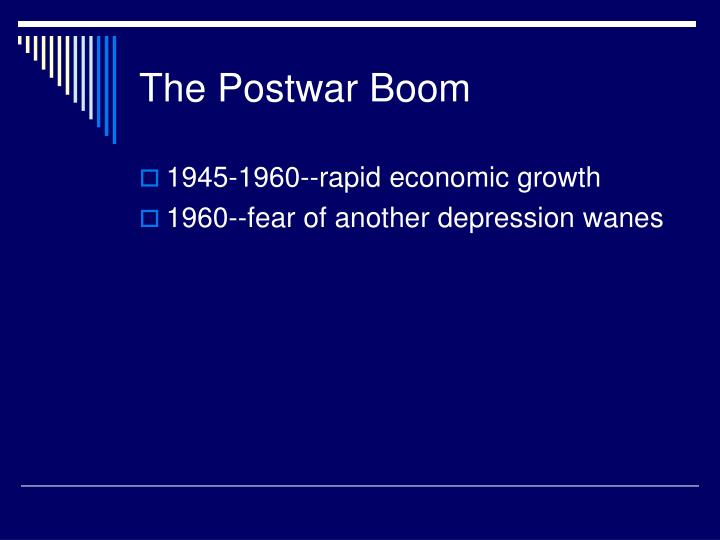 The Postwar Boom