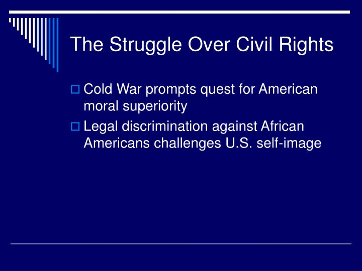 The Struggle Over Civil Rights