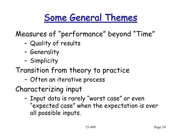 Some General Themes