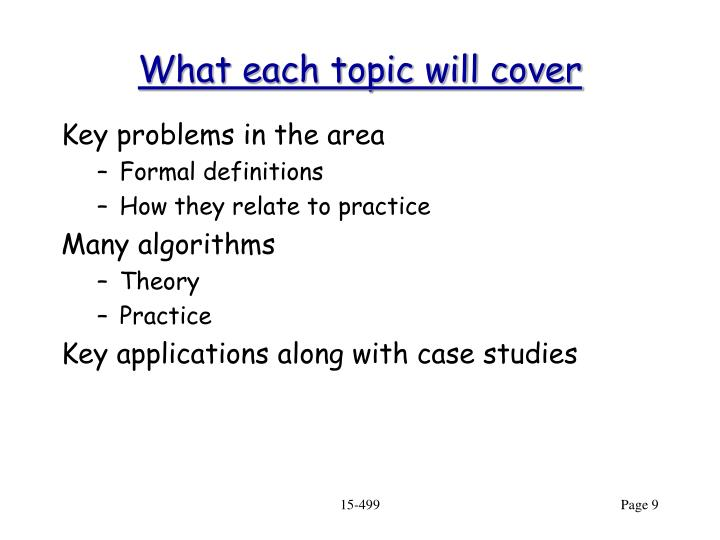 What each topic will cover