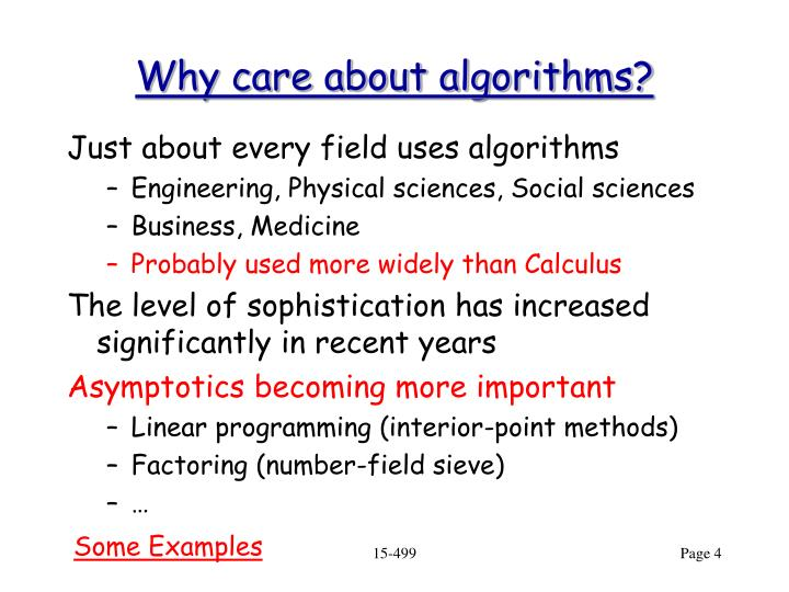 Why care about algorithms?