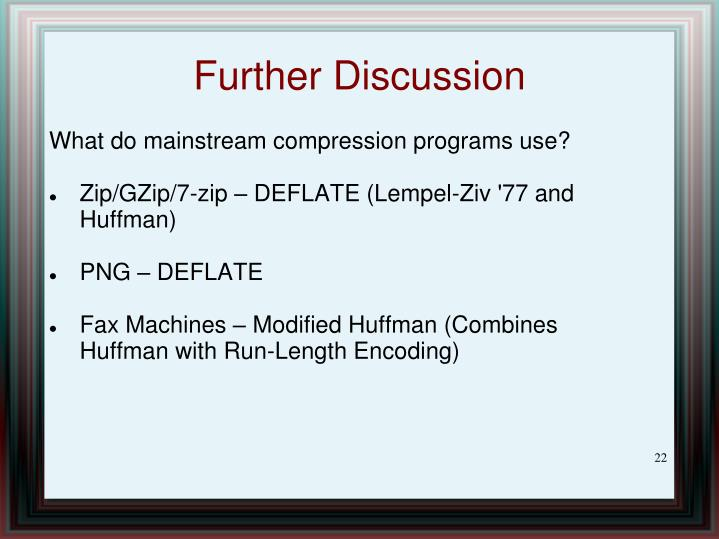 What do mainstream compression programs use?