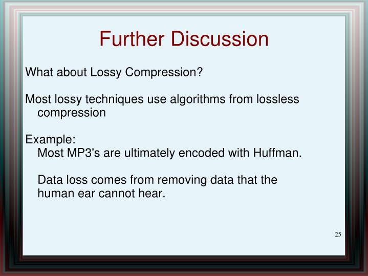 What about Lossy Compression?