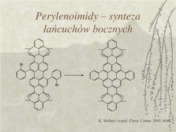Perylenoimidy – synteza łańcuchów bocznych