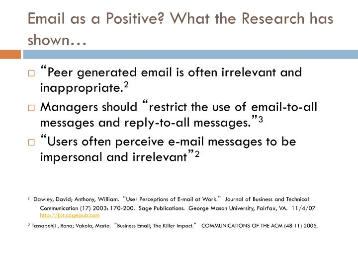 Email as a Positive? What the Research has shown…