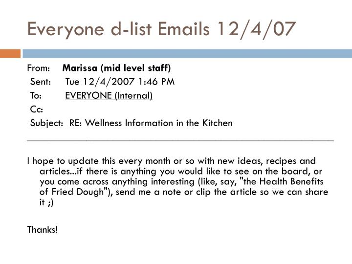 Everyone d-list Emails 12/4/07
