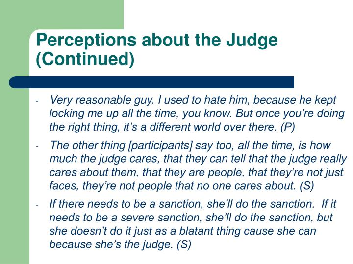 Perceptions about the Judge (Continued)