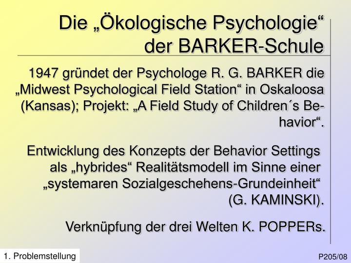 """Die """"Ökologische Psychologie"""" der BARKER-Schule"""