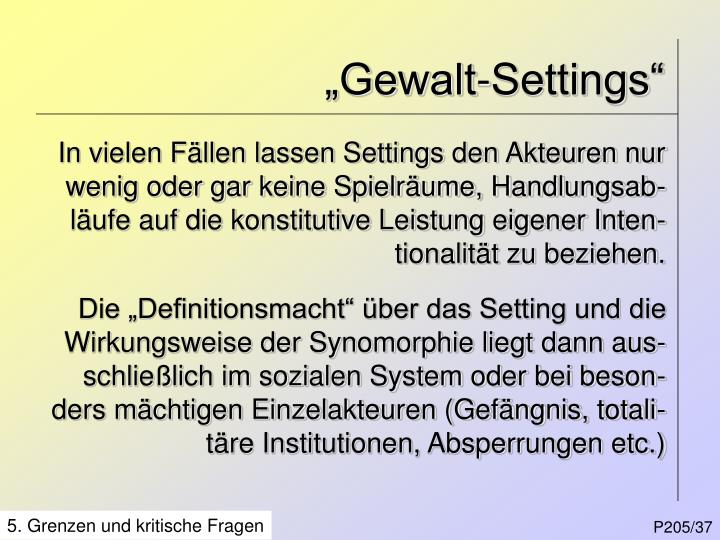 """Gewalt-Settings"""