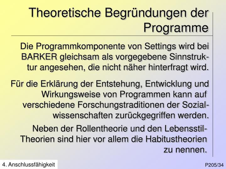 Theoretische Begründungen der Programme