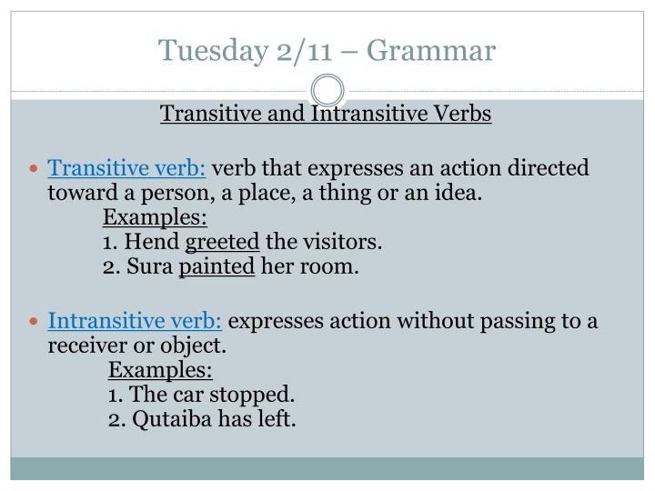 Tuesday 2/11 – Grammar