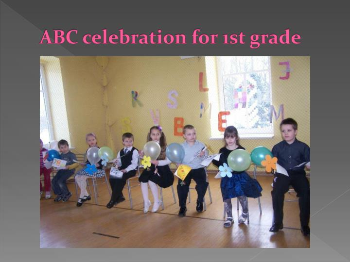 ABC celebration for 1st grade