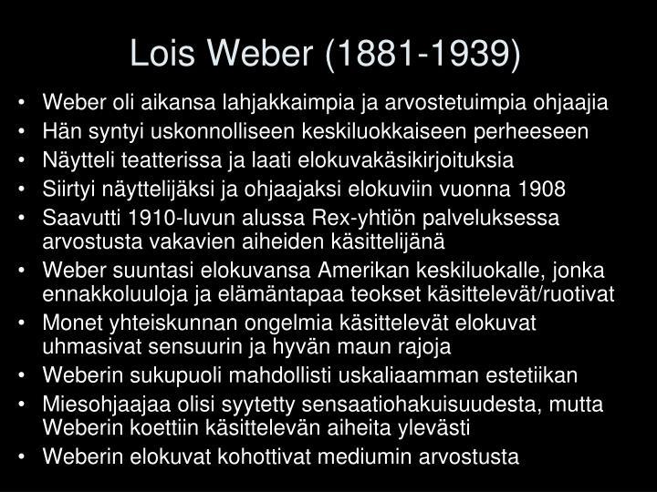 Lois Weber (1881-1939)