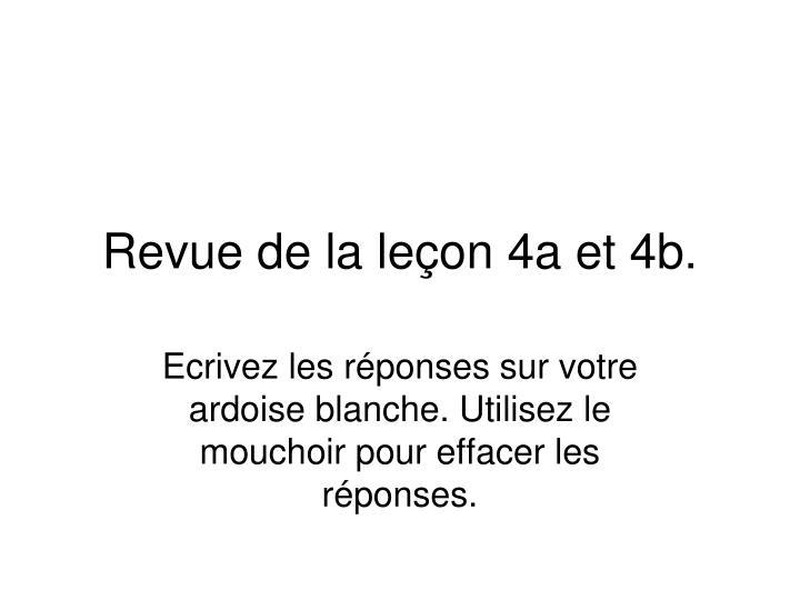 Revue de la leçon 4a et 4b.