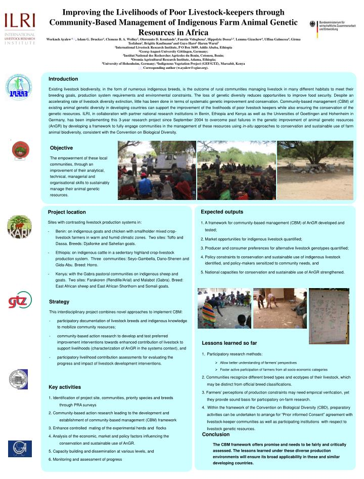 Improving the Livelihoods of Poor Livestock-keepers through Community-Based Management of Indigenous...