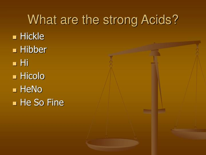 What are the strong Acids?