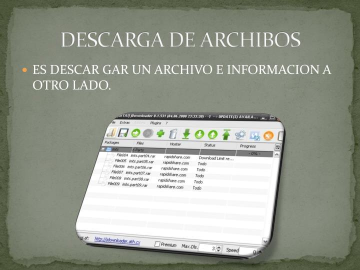 DESCARGA DE ARCHIBOS