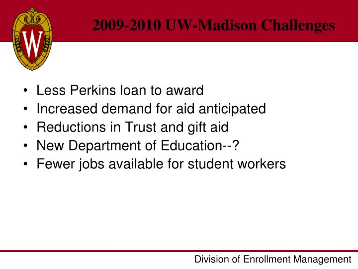 2009-2010 UW-Madison Challenges