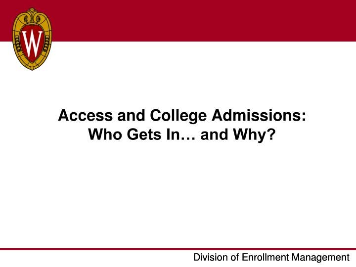 Access and College Admissions: