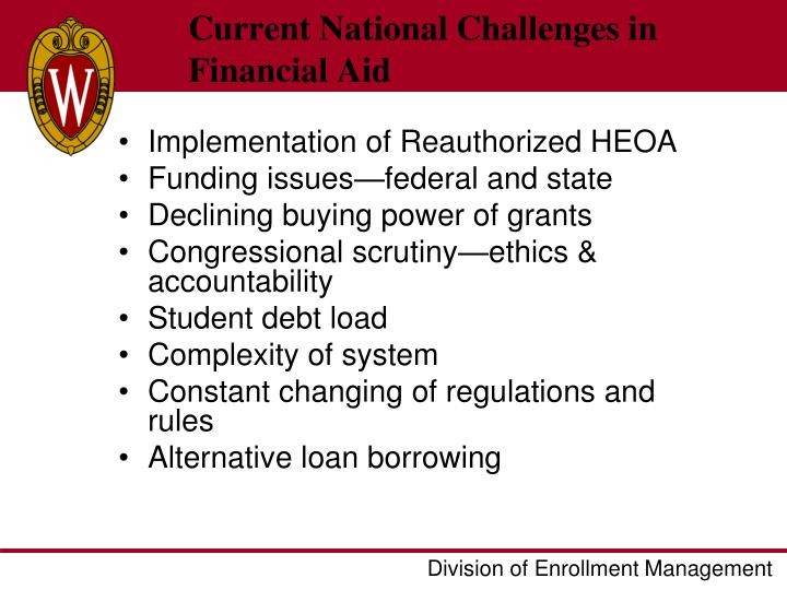 Current National Challenges in Financial Aid