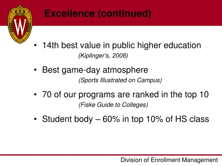 Excellence (continued)