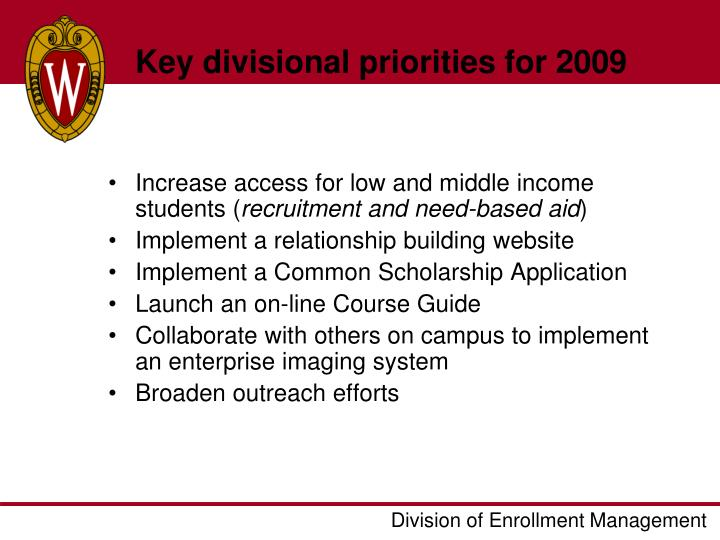 Key divisional priorities for 2009