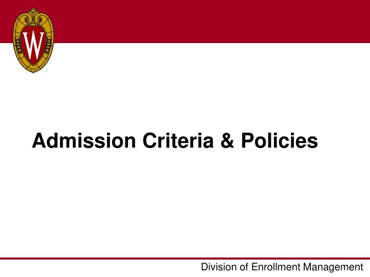 Admission Criteria & Policies