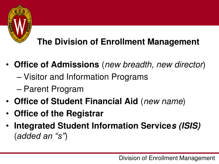The division of enrollment management