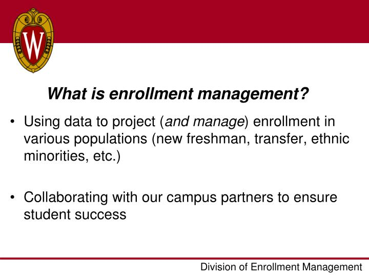 What is enrollment management