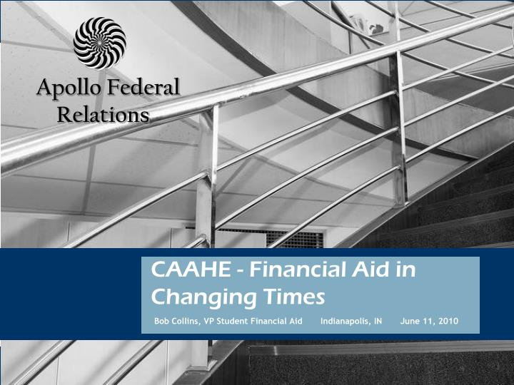 caahe financial aid in changing times