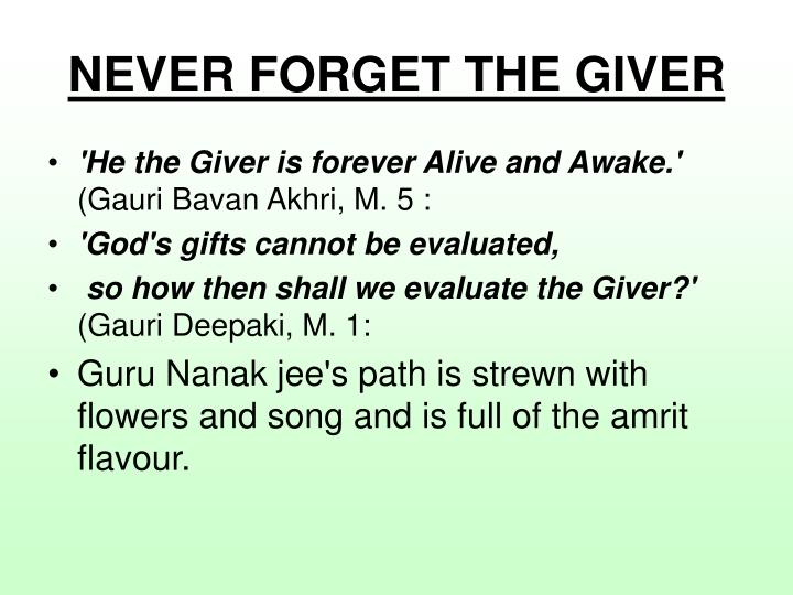 NEVER FORGET THE GIVER