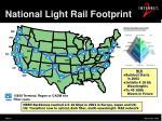 national light rail footprint