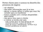 pontos chaves para o sucesso no desenho dos processos de neg cio