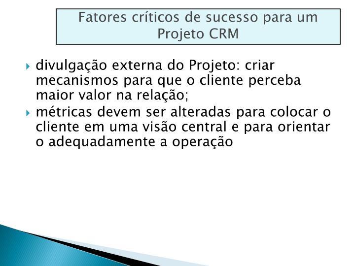 Fatores críticos de sucesso para um Projeto CRM