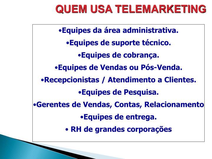 QUEM USA TELEMARKETING