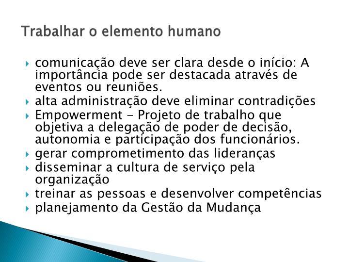 Trabalhar o elemento humano