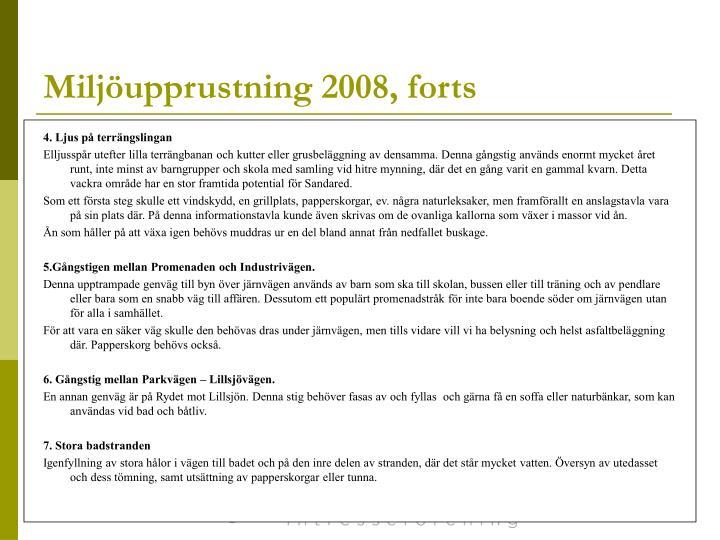 Miljöupprustning 2008, forts
