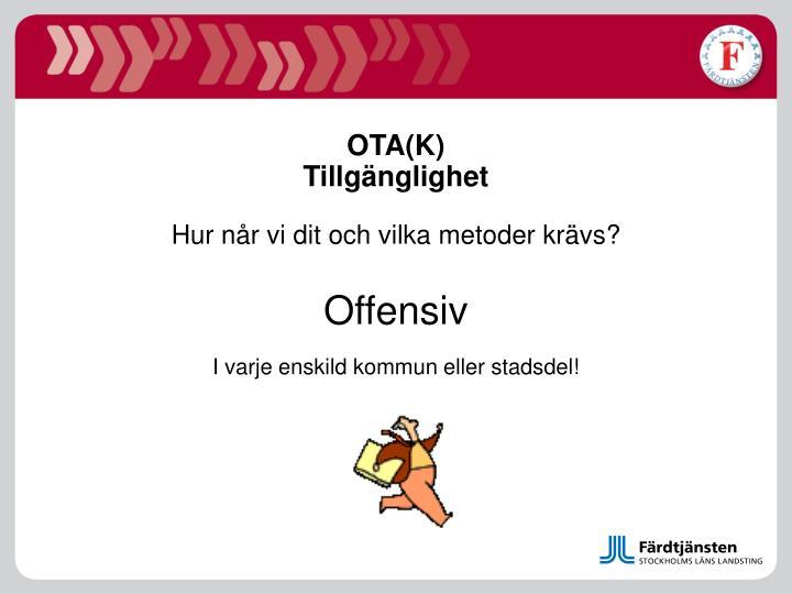 OTA(K)