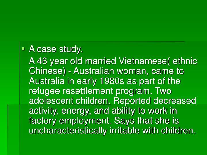 A case study.
