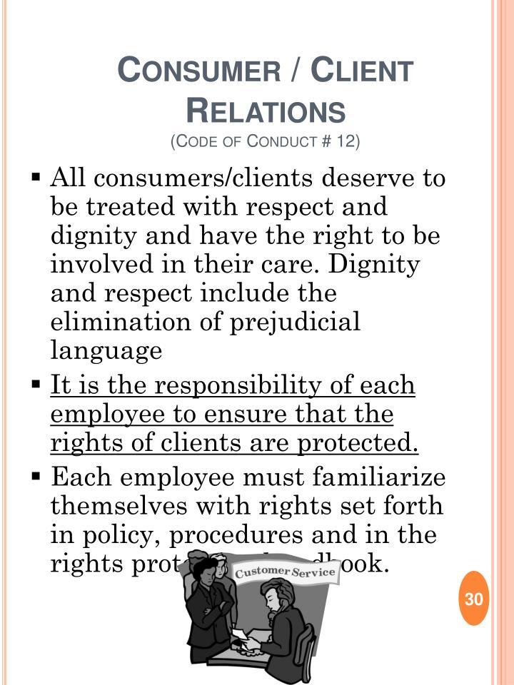 Consumer / Client Relations